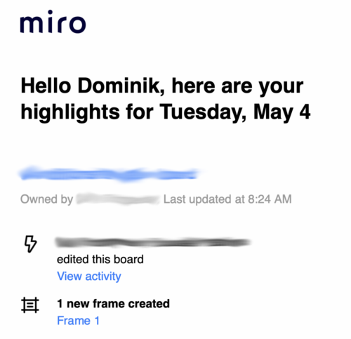 A screenshot of an email from the cloud service miro, proudly telling me that it is a real highlight of the day that my coworkers added a frame to a document.